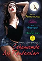 Cehennemde Aşk Randevuları (The Hollows, #2.5; Otherworld Stories #5.2)