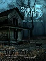 Zombie Fallout 5: Alive in a Dead World