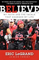 Believe: My Faith and the Tackle That Changed My Life