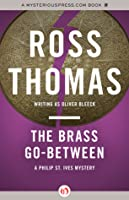 The Brass Go-Between (Philip St. Ives, #1)
