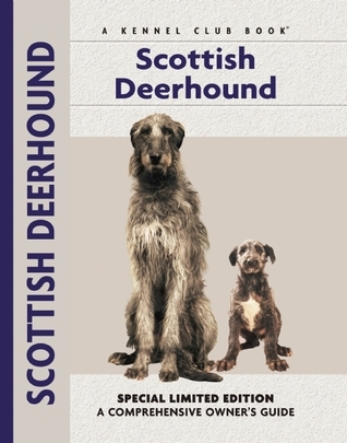 Scottish Deerhound (Comprehensive Owners Guide)  by  Juliette Cunliffe