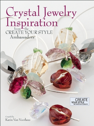 Crystal Jewelry Inspiration From the Create Your Style Ambassadors  by  Karin Van Voorhees