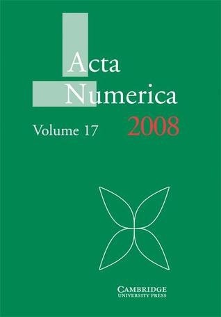 ACTA Numerica 2008: Volume 17  by  A. Iserles
