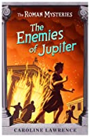 The Enemies of Jupiter (The Roman Mysteries, #7)
