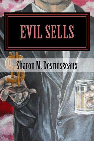 Evil Sells, The Cyfer Affect  by  Sharon Desruisseaux