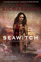 Seawitch (Greywalker, #7)