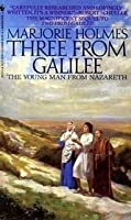 Three from Galilee