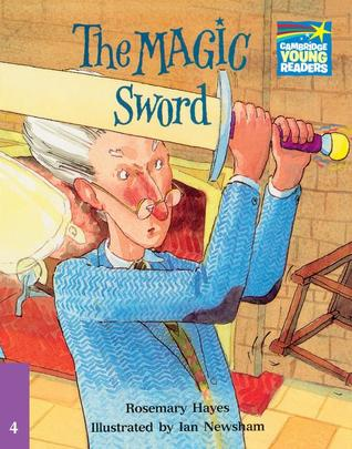 The Magic Sword ELT Edition  by  Rosemary Hayes
