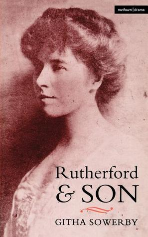 Rutherford and Son Githa Sowerby