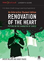 Renovation of the Heart / An Interactive Student Edition: Putting on the Character of Christ