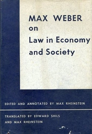 On Law in Economy and Society Max Weber