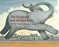 The Elephant and Bad Baby