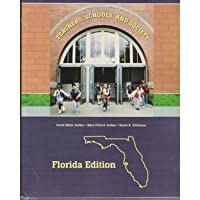 Teachers, Schools And Society Florida Version (Teachers , Schools, And Society Florida Version, 8th 2008)