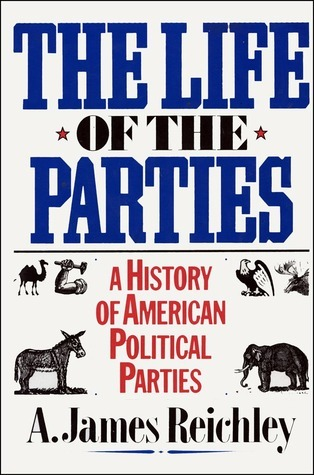 Life of the Parties  by  Reichley