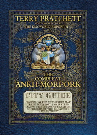 The Compleat Ankh-Morpork: City Guide  by  Terry Pratchett