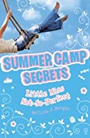 Little Miss Not-So-Perfect (Summer Camp Secrets, #4)