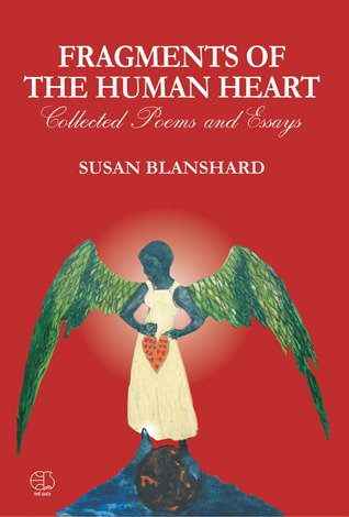Fragments of The Human Heart  by  Susan Blanshard