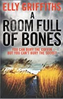 A Room Full of Bones (Ruth Galloway #4)