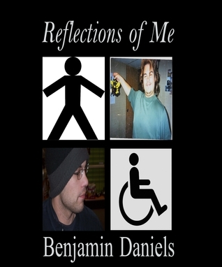 Reflections of Me  by  Benjamin Daniels