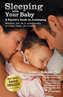 Sleeping with Your Baby: A Parent's Guide to Cosleeping