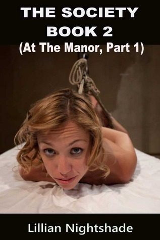 At The Manor, Part 1 (The Society, #2) Lillian Nightshade