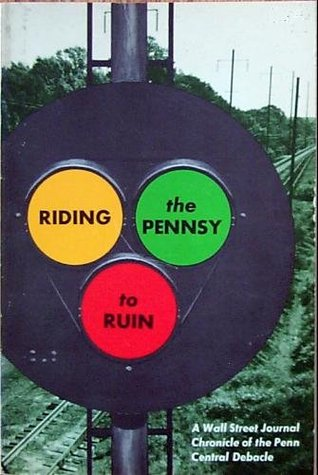 Riding the Pennsy to Ruin Gartner, Michael
