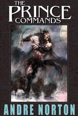 The Prince Commands Andre Norton
