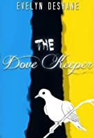 The Dove Keeper