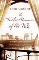 The Twelve Rooms of the Nile. by Enid Shomer