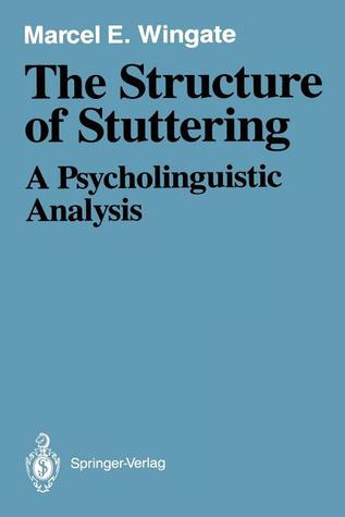 Stuttering: Theory and Treatment  by  Marcel E. Wingate