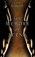 The Memory of Scent: Art and Murder in 19th Century Paris