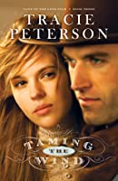 Taming the Wind (Land of the Lone Star #3)
