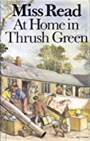 At Home In Thrush Green