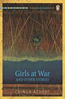 Girls at War and Other Stories