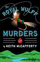 The Royal Wulff Murders (Sean Stranahan, #1)