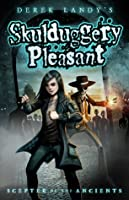Scepter of the Ancients (Skulduggery Pleasant, #1)
