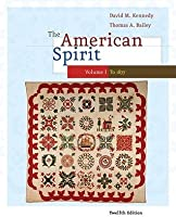 The American Spirit: United States History as Seen by Contemporaries, Volume I