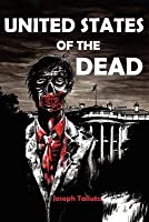 United States of the Dead (White Flag of the Dead, #4)