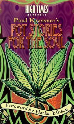 High Times Presents Paul Krassners Pot Stories for the Soul Paul Krassner
