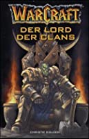 Der Lord der Clans (WarCraft, #2)