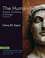 The Humanities: Culture, Continuity And Change, Book 2