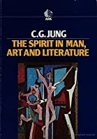 The Spirit in Man, Art and Literature (Collected Works 15)