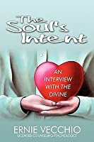 The Soul's Intent: An Interview with the Divine