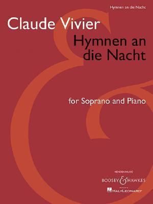 Hymnen An die Nacht: For Soprano And Piano  by  Claude Vivier