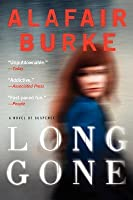 Long Gone: A Novel of Suspense