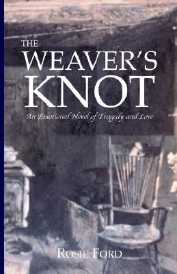 The Weavers Knot Rosie Ford