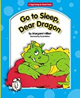 Go to Sleep, Dear Dragon