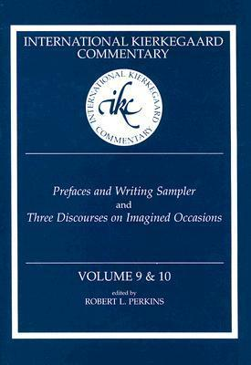 Prefaces and Writing Sampler and Three Discourses on Imagined Occasions  by  Robert L. Perkins