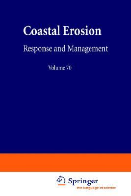 Coastal Erosion: Response and Management  by  Roger Henri Charlier