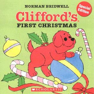 Cliffords First Christmas (Gel Pack Book)  by  Norman Bridwell